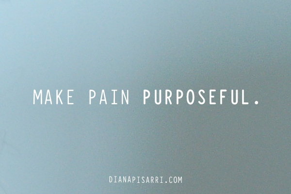 Making Your Pain Purposeful