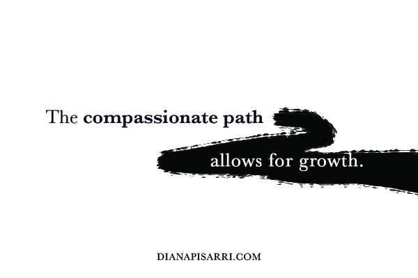 The compassion path allows for growth.
