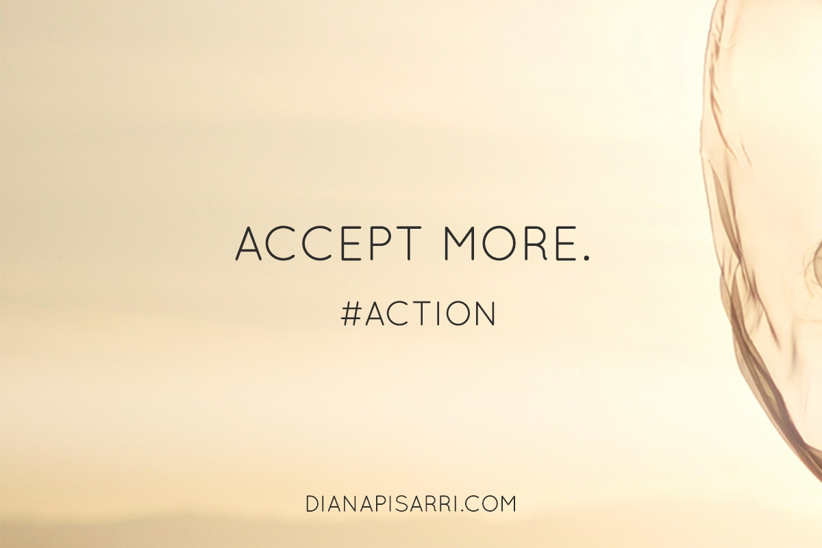 Accept more.     #Action