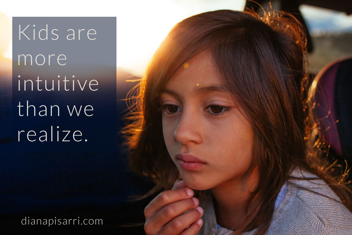 Kids are more intuitive than we realize.